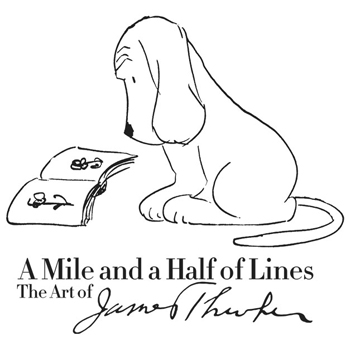 Exhibition:  A Mile and a Half of Lines: The Art of James Thurber
