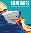Ocean Liners: Glamour, Speed, and Style